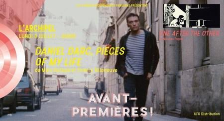 Lundi 8 Juillet à 20H - DANIEL DARC, PIECES OF MY LIFE de Marc Dufaud & Thierry Villeneuve
